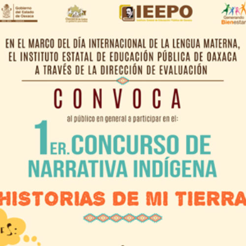 """Invita IEEPO a participar en el Primer Concurso de Narrativa Indígena """"Historias de mi Tierra"""""""