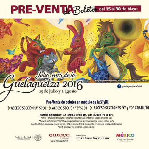 Inicia preventa de boletos para la Guelaguetza 2016