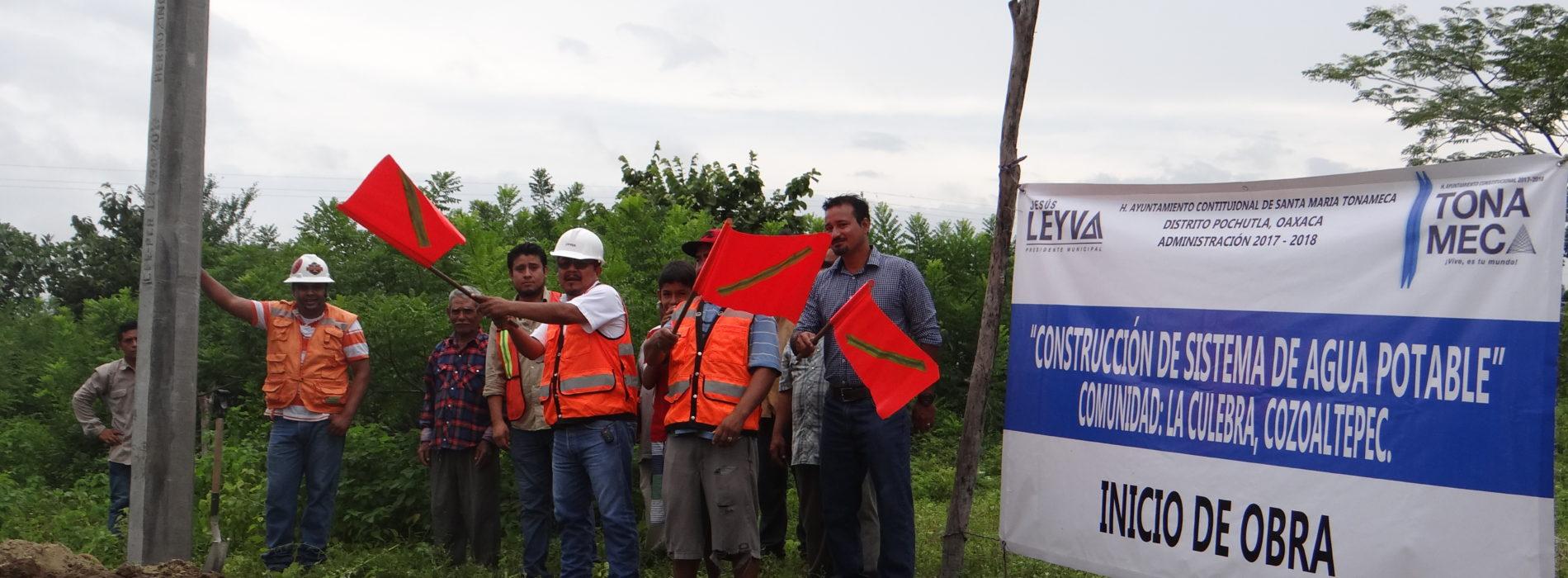 INICIO DE OBRA EN LA CULEBRA COZOALTEPEC , SANTA MARÍA TONAMECA